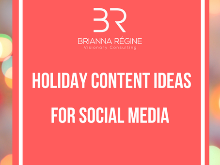 How To: Create Holiday Content For Your Business