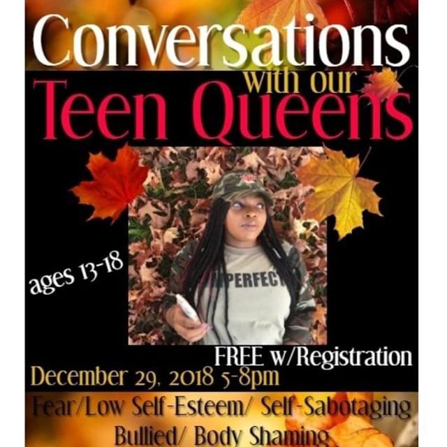 Conversations w/our Teen Queens