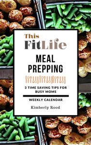 This Fit Life Meal Prepping Tips Free Template Cover