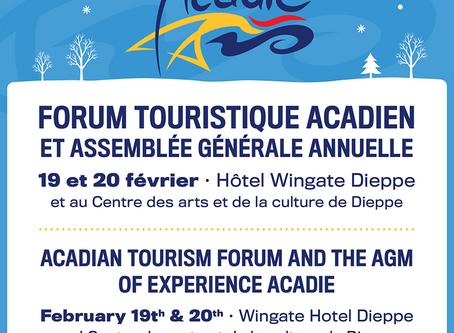 Forum touristique d'Expérience Acadie et de son assemblée générale annuelle