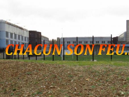 Prison de Bois-d'Arcy : À chacun son feu...