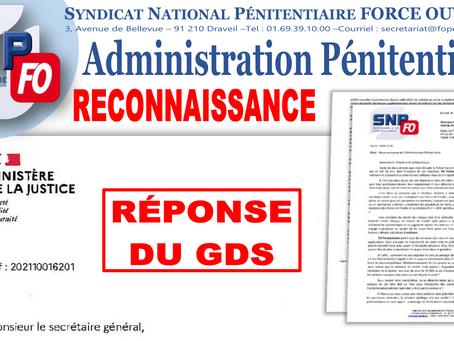 Reconnaissance de l'Administration Pénitentiaire : Réponse du Garde des Sceaux