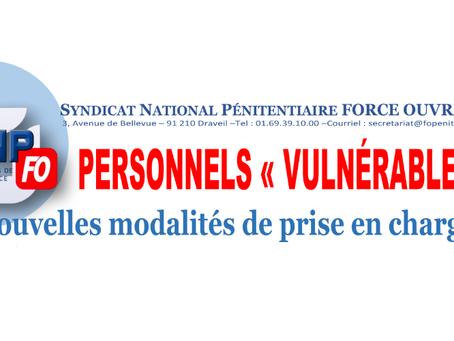 """PERSONNELS """"VULNÉRABLES"""". Nouvelles modalités de prise en charge"""