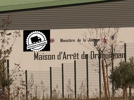 Prison de Draguignan : Livraison à domicile