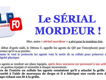 Prison de Bourg-en-Bresse : Le Sérial Mordeur !