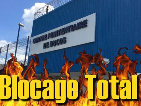 Prison de Ducos : Blocage Total !