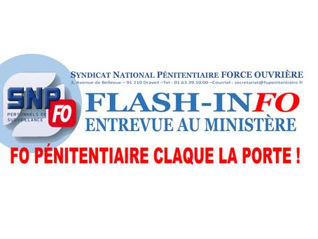 Entrevue au ministère : FO Pénitentiaire claque la porte !