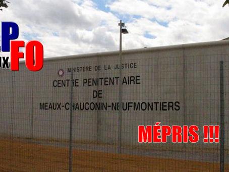 Prison de Meaux-Chauconin : Mépris !!!