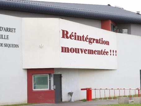 Prison de Sequedin : Réintégration mouvementée ! ! !