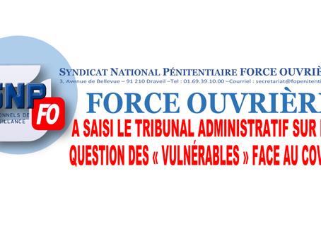 """FORCE OUVRIÈRE a saisi le Tribunal Administratif sur la question des """"vulnérables"""" face au Covid"""