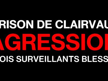 Prison de Clairvaux : Violente agression, trois surveillants blessés