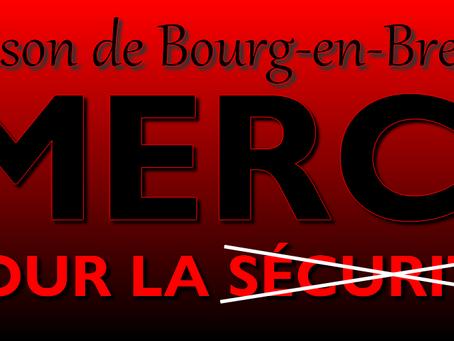 Prison de Bourg-en-Bresse : Merci pour la sécurité !!!