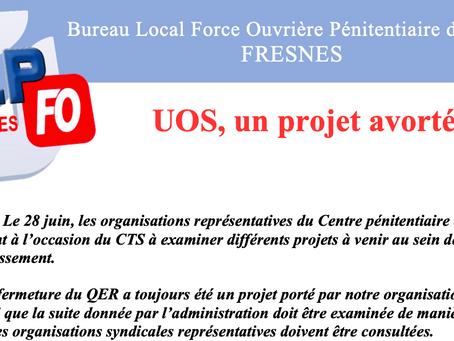 Prison de Fresnes : UOS, un projet avorté !