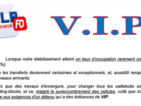 Prison de Rochefort : VIP