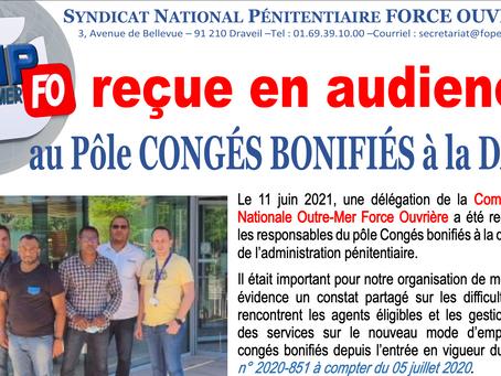 la Commission Nationale Outre-Mer FO a été reçue au pôle Congés bonifiés de la DAP