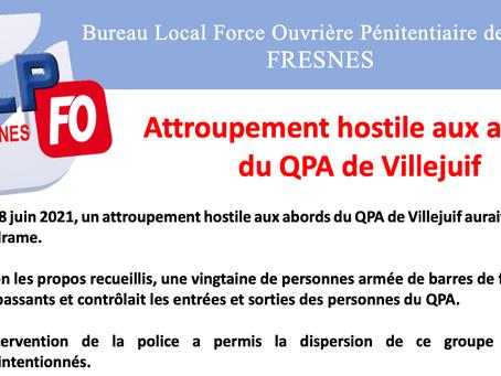 Prison de Fresnes : Attroupement hostile aux abords du QPA de Villejuif