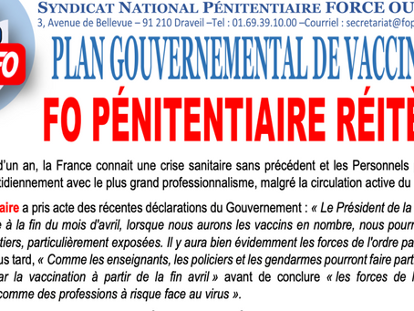 PLAN GOUVERNEMENTAL DE VACCINATION. FO Pénitentiaire réitère !