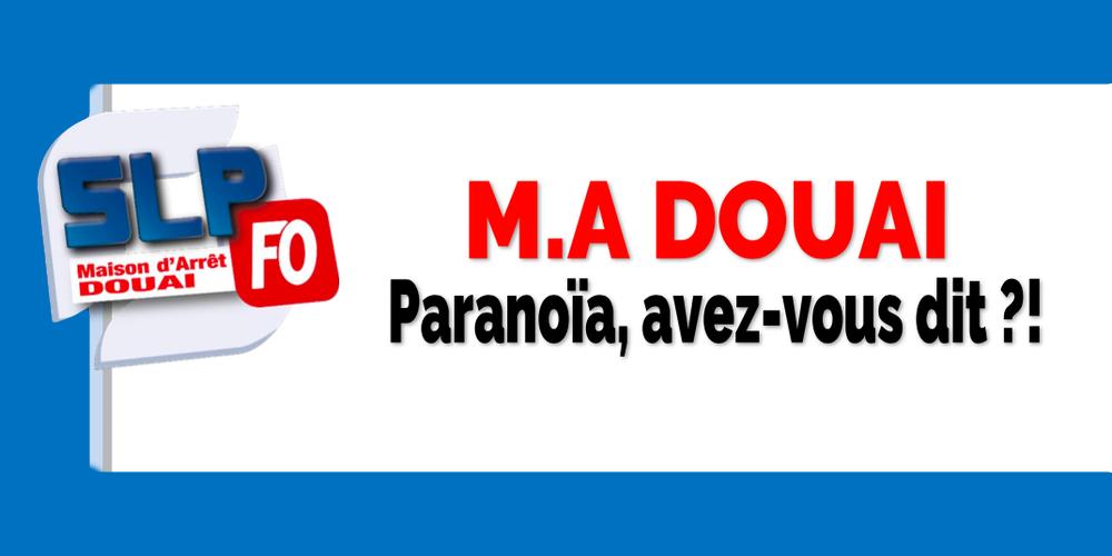Prison De Douai Paranoia Avez Vous Dit