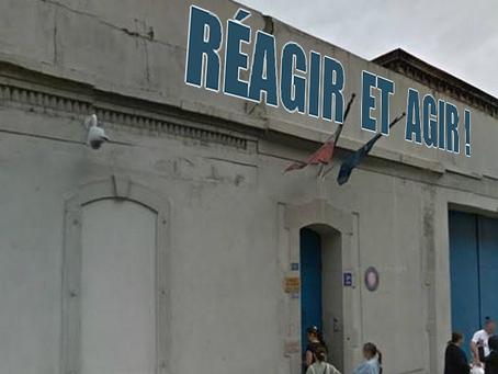 Prison de Mulhouse : Réagir et Agir !