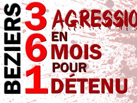 Prison de Beziers : 3 AGRESSIONS EN 6 MOIS POUR 1 DÉTENU !!!