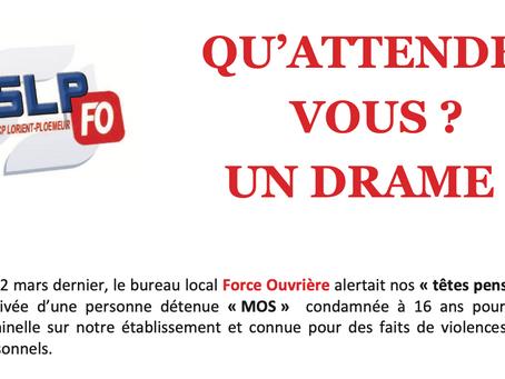Prison de Lorient-Plœmeur : Qu'attendez-vous ? Un drame ?