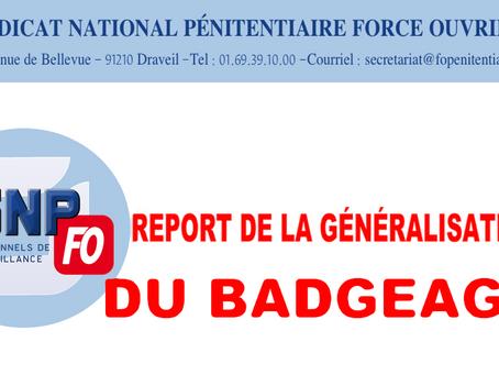 Flash-InFO : Report de la généralisation du Badgeage