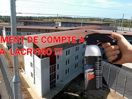 Prison de Béziers : Règlement de compte à la lacrymo !!!