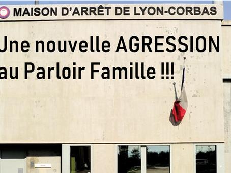 Prison de Lyon-Corbas : Une nouvelle agression au Parloir Famille !!!