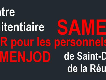 Prison de Saint-Denis : Samedi NOIR pour les personnels de Domenjod