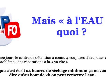 """Prison de Bourg-en-Bresse : Mais """"a l'EAU"""" quoi ?"""