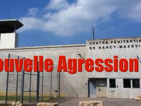Prison de Nancy : Nouvelle Agression !!!