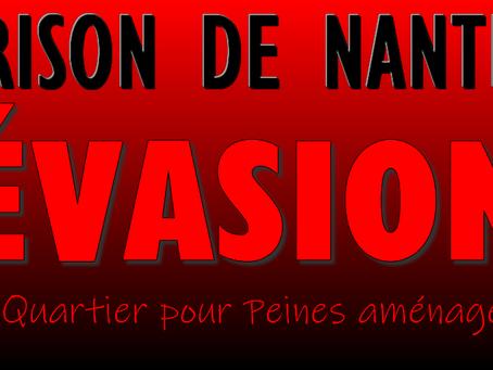 Prison de Nantes : Nouvelle Évasion du QPA