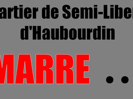 Quartier de Semi-Liberté d'Haubourdin : Au secours tout va bien !!!