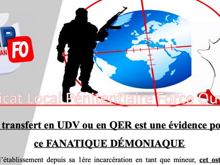 Prison de Perpignan : Le transfert en UDV ou en QER est une évidence pour ce FANATIQUE DÉMONIAQUE