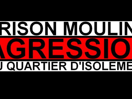 Prison de Moulins : AGRESSION au QI !