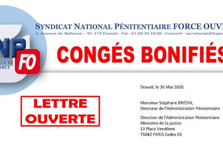 CONGÉS BONIFIÉS : Lettre Ouverte au Directeur de l'Administration Pénitentiaire