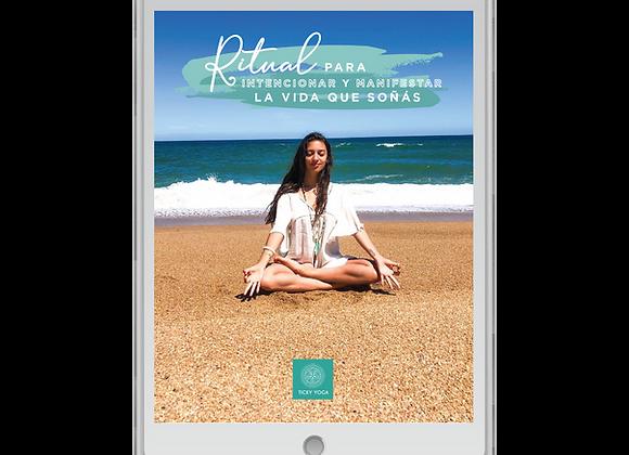 Ebook Ritual para intencionar y manifestar la vida que soñás. SOLO POR HOY - 40%