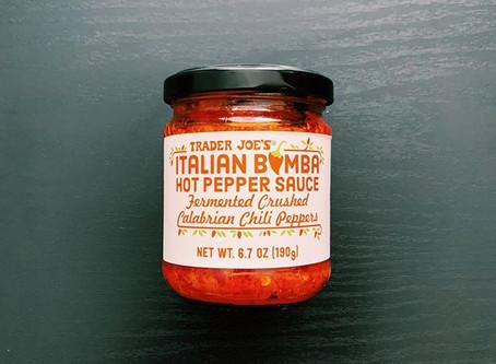 How to use Trader Joe's Italian Bomba Hot Pepper Sauce