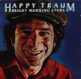Happy Traum - Bright Morning Stars