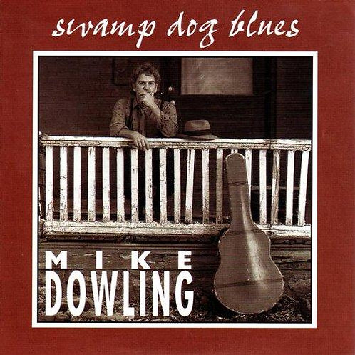 Mike Dowling - Swamp Dog Blues