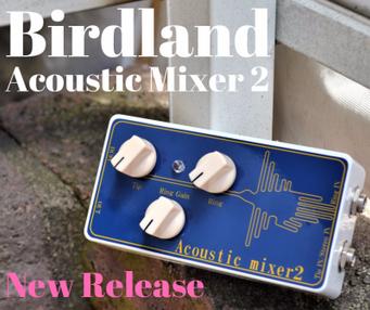 Acoustic Mixer 2が新しくなりました