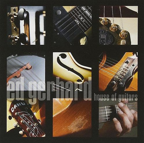 Ed Gerhard - House of Guitars 2001