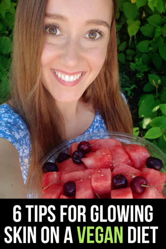 6 Tips For Glowing Skin On A Vegan Diet
