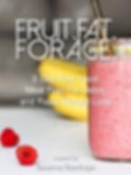 Fruit Fat Forage.jpg