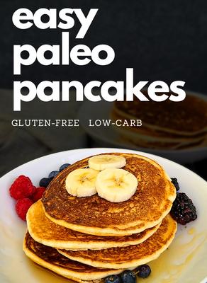 Easy Paleo Pancakes