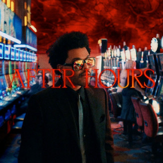 """The Weeknd - """"After Hours"""""""