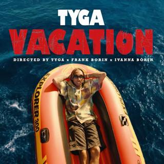 """TYGA – """"Vacation"""""""