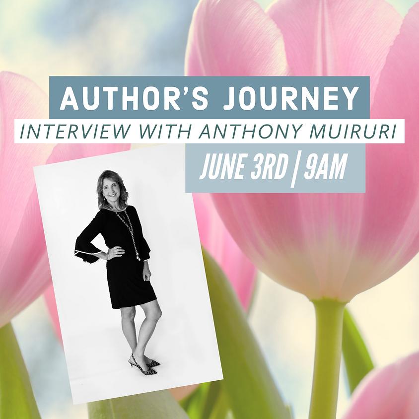 Author's Journey with Anthony Muiruri