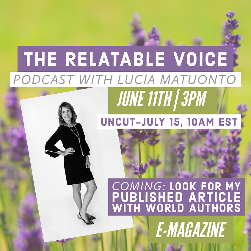 The Relatable Voice Podcast with Lucia Matuonto