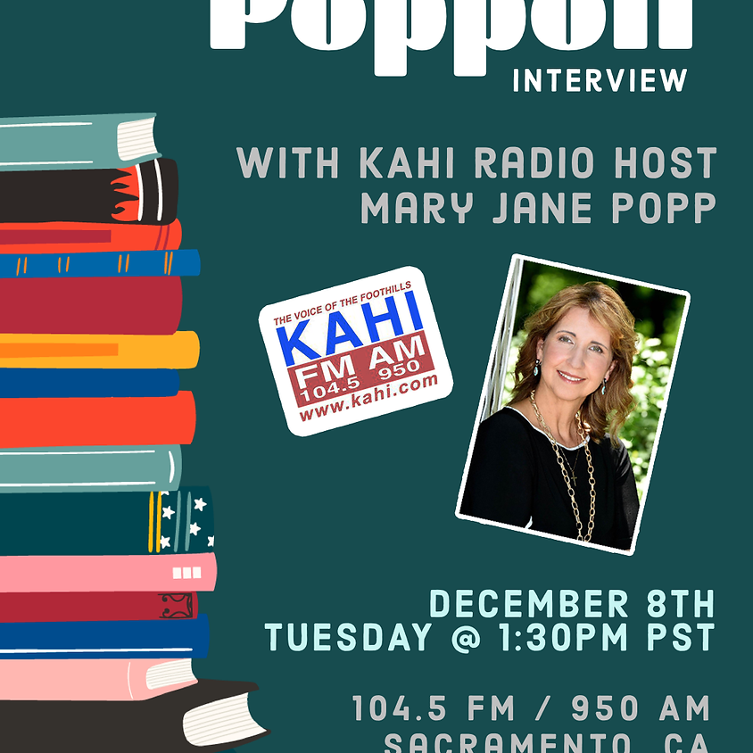 RADIO INTERVIEW on Poppoff with Mary Jane Popp on KAHI